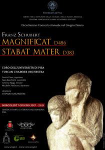 """7 giugno 2017 – Concerto """"Franz Schubert Magnificat d486, Stabat Mater d383"""", Diciottesimo Concerto Annuale nel Giugno Pisano"""