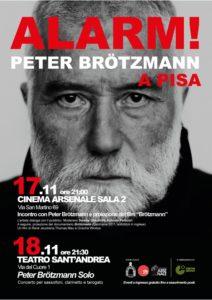 ALARM! Peter Brötzmann a Pisa, 17 e 18 novembre 2018