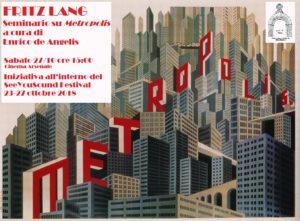 27 ottobre 2018 – Seminario su Metropolis di Fritz Lang a cura di Enrico De Angelis